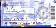 Inkom Ticket Toegangskaart Voetbal - Match - Club Brugge KV - Cercle Brugge KSV - 2015 - Tickets - Entradas