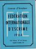 Au Plus Rapide Licence Amateur Fédération Internationale D'escrime Année 1964 - Escrime