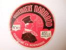 A-61093 - étiquette De Fromage - Camembert NORMAND - Fromagerie De LA FERRIERE BOCHARD - Orne 61Y - Cheese