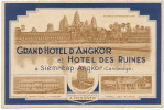 Siem Reap Angkor Pub Grand Hotel Angkor Et Hotel Des Ruines A. Messner Chasse Aux Fauves Bangkok Aranya Ream - Cambodge