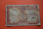 INSTITUT D´EMISSION CAMBODGE LAOS VIETNAM INDOCHINE FRANCAISE 10 PIASTRES BILLET DE BANQUE BANK-BILL BAIE D´ALONG - Indochine