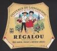 Etiquette De Vin Coteaux Du Languedoc  - Régalou   - Thème Couple  -   E. Labarthe à Frontignan  (34) - Coppie