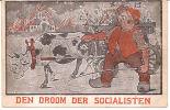 DEN DROOM DER SOCIALISTEN !! KATOLIEKEN LIJST 1  Circa 1913 Re809 /d4 - Partis Politiques & élections