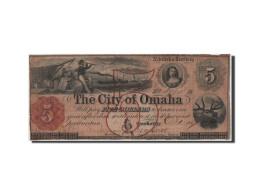 Etats-Unis, Obsolètes, Nebraska, Omaha, 5 Dollars 1.10.1857 - Bankbiljetten
