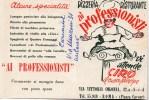 1951 CARTOLINA INTESTATA PIZZERIA RISTORANTE AI PROFESSIONISTI ROMA - Calendriers