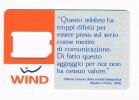 WIND  ITALIA  - GSM SIM RICARICAT 9^ ED. 004 - 2 ATTACCHI  QUESTO TELEFONO....    - USED WITHOUT CHIP - RIF. CP - Schede GSM, Prepagate & Ricariche