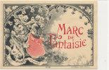 AN 55 / ETIQUETTE     MARC DE FANTAISIE - Labels