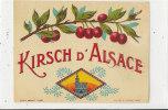 AN 109 / ETIQUETTE KIRSCH D'ALSACE - Non Classificati