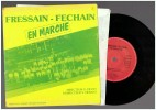 Fressain Fressin En Marche   - 45 Tours Ep - Vinyles