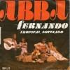 ABBA -  FERNANDO / TROPICAL LOVELAND  -   1976   Indimenticabile!!!! - Disco, Pop