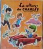 """"""" La Voiture De Charles """" - Collection """" BABIL """" - Éditions René Touret . - Libri, Riviste, Fumetti"""