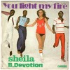 SHEILA - B.DEVOTION       YOU LIGHT MY FIRE /GIMME YOUR LOVING   -  1978 - Disco, Pop