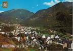 ANDORRA  LA  VELLA     VISTA  GENERAL     (NUOVA) - Andorra