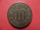 10 Pfennig 1919 - Stadt Trier 1590 - Monetary/Of Necessity