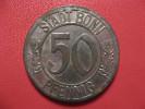 50 Pfennig 1918 - Stadt Bonn 1920 1606 - Monetary/Of Necessity