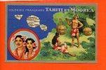 TAHITI Et Mooréa - Colonies Françaises Edition Spéciale Des Produits Chimiques Lion Noir (géographie - Chromo) - Tahiti