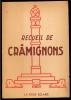 Recueil De Crâmignons - 1944. - Belgien