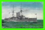 "SHIP - BATEAUX - H. M. S. ""DOMINION"" - BATTLESHIP, 16,350 TONS - - Guerra"