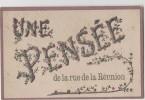 CARTE POSTALE - UNE PENSEE DE LA RUE DE LA REUNION - Souvenir De...