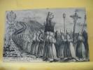 13 656 CPA - XLVIII. MARSEILLE - N - D DE LA GARDE - PROCESSION DES PENITENTS (1835) - Notre-Dame De La Garde, Ascenseur