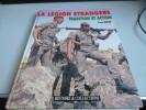 LA  LEGION ETRANGERE  TRADITION ET ACTION  De YVES DEBAY - History