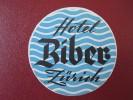 HOTEL MOTEL PENSION GASTHOF BIBER ZURICH SWISS SWITZERLAND SCHWEITZ STICKER DECAL LUGGAGE LABEL ETIQUETTE AUFKLEBER - Hotel Labels