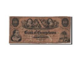 Etats-Unis, Obsolètes, South Carolina, Bank Of Georgetown, 10 Dollars 1.10.1856 - South Carolina