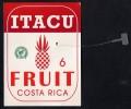 # PINEAPPLE ITACU Straight Edges Calibre 6 Fruit Tag Balise Etiqueta Anhanger Ananas Pina Costa Rica - Fruits & Vegetables