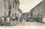 LA GRANDE RUE DE LA CITADELLE - Tiaret