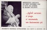 Santino - Messaggio Lasciato Da Papa Giovanni XXIII - Movimento Nazionale Antiblasfemo - Sez.s.giovanni - Milano - Images Religieuses