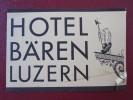 HOTEL PENSION GASTHOF BAREN LUZERN LUCERNE SWISS SWITZERLAND SCHWEITZ STICKER DECAL LUGGAGE LABEL ETIQUETTE AUFKLEBER - Hotel Labels