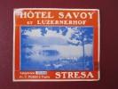 HOTEL PENSION GASTHOF INN SAVOY STRESA SWISS SWITZERLAND SCHWEITZ STICKER DECAL LUGGAGE LABEL ETIQUETTE AUFKLEBER - Hotel Labels