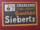 HOTEL GASTHOF KURHAUSE INN CHARLEROI SIEBERTZ SWISS SWITZERLAND SCHWEITZ STICKER DECAL LUGGAGE LABEL ETIQUETTE AUFKLEBER - Etiquettes D'hotels