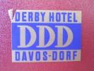 MINI HOTEL KURHAUS GASTHOF DERBY DAVOS LENK SUISSE SWITZERLAND SCHWEIZ STICKER DECAL LUGGAGE LABEL ETIQUETTE AUFKLEBER