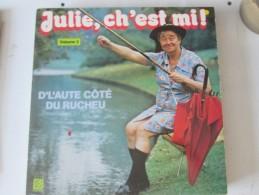 Julie Ch Est Mi Vol 2 Vinyle  .............patois Picard Ch Ti Ch Timi Lille  D L´autrecoté Du Rucheau - Humour, Cabaret