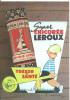 Carte Postale Chicorée Leroux Trésor De Santé 10x15 Cm NEUF Edition FLORISCOPE - Publicité