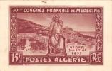 ALGERIE - ALGER - 30ème Congrès Français De Médecine - 1955 - Alger