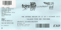 Ticket D'entrée : Foire De Marseille 2015. - Toegangskaarten