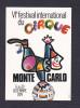 Monaco - 6 è Festival Du Cirque Monte Carlo ( Ill. Gonzague Clown équilibre Globe Terrestre Coll. Archives Du Palais ) - Monte-Carlo