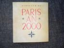 ALMANACH 1950 / PARIS  AN  2000 / ANNIVERSAIRE DES 2000 ANS DE LA CREATION DE PARIS / TRES BEAU - Calendriers