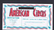 Billet  Invitation Cirque Bouglione American Circus Pour 1 Personne En Categorie Places De Premieres - Tickets - Vouchers