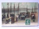 BOULOGNE SUR MER (62) - LE DEBARQUEMENT DU POISSON - Boulogne Sur Mer