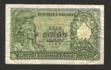 ITALIA - 50 Lire ROMA ELMATA (Firme: Bolaffi / Cavallaro / Giovinco - Decr. 31/12/1951) - [ 2] 1946-… : Repubblica