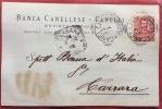 BANCA CANELLESE - CANELLI -  SOCIETA´ ANONIMA - CARTOLINA PER CARRARA - 1904 - Werbepostkarten