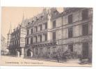 24831 LUXEMBOURG Palais Grand Ducal - Ed Artisitique Schoren L Gare 128 - Luxembourg - Ville