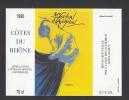 Etiquette De Vin Côtes Du Rhône  -  50 ème  Festival D´Avignon Du 9/07 Au 3/08 1995 - Illustrateur Illisible - Labels