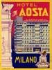 4 HOTEL LABELS ITALY ITALIE  MILANO MILAN MAILAND HOTEL REGINA ROSA AOSTA American - Hotel Labels