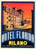 4 HOTEL LABELS ITALY ITALIE  MILANO MILAN MAILAND HOTEL FLORIDA HOTEL REGINA CONTINENTAL TOURING