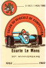 CPSM LE MANS  1ER SALON DU VEHICULE DE COMPETITION ECURIE DU MANS 30 EME ANNIVERSAIRE 1952   1982 - Le Mans
