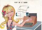 Typ Ik U Hier Beste Wensen Blonde Typist Girl Fantasy Mechanical Greeting Card Not Postcard - Mechanical